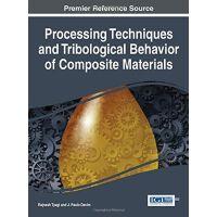 【预订】Processing Techniques and Tribological Behavior of Compo