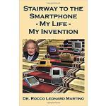 【预订】Stairway to the Smartphone: My Life - My Invention 9781