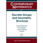 【预订】Discrete Groups and Geometric Structures 9780821846476