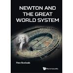 【预订】NEWTON AND THE GREAT WORLD SYSTEM 9781786343727