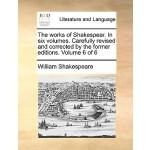 【预订】The Works of Shakespear. in Six Volumes. Carefully Revi
