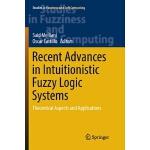 【预订】Recent Advances in Intuitionistic Fuzzy Logic Systems 9