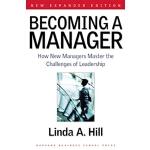 【预订】Becoming a Manager: How New Managers Master the Challen