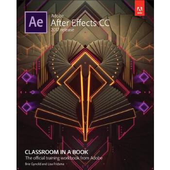 【预订】Adobe After Effects CC Classroom in a Book (2017 Release) 预订商品,需要1-3个月发货,非质量问题不接受退换货。
