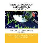 【预订】Biotechnology Valuation & Investing: Biotech Valuation