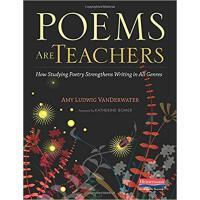【预订】Poems Are Teachers: How Studying Poetry Strengthens Wri