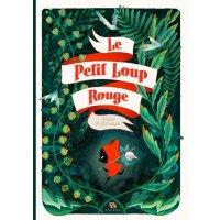 法语原版 红色小狼 绘本 小红帽 Amélie Fléchais插画 海洋之歌 概念图作者 Le petit loup
