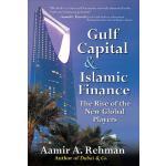 【预订】Gulf Capital & Islamic Finance: The Rise of the New Glo