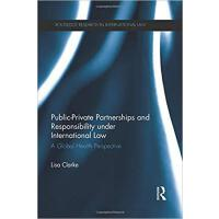 【预订】Public-Private Partnerships and Responsibility under In
