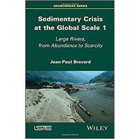 【预订】Sedimentary Crisis At The Global Scale 1 - Large Rivers,