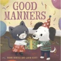 Good Manners 幼儿行为教育绘本 礼仪培养 儿童英语学习 亲子读物 3-6岁 英文原版进口图书