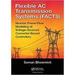 【预订】Flexible AC Transmission Systems (FACTS) 9781498756198