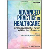 【预订】Advanced Practice In Healthcare 9781119439097