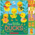 【预订】Five Little Ducks: A Fingers & Toes Nursery Rhyme Book: