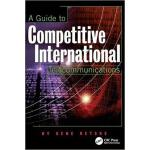 【预订】A Guide to Competitive International Telecommunications