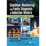 【预订】Condition Monitoring and Faults Diagnosis of Induction