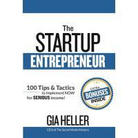 【预订】The Startup Entrepreneur: 100 Tips and Tactics to Imple