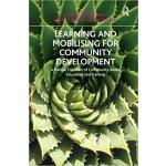 【预订】Learning and Mobilising for Community Development 97814