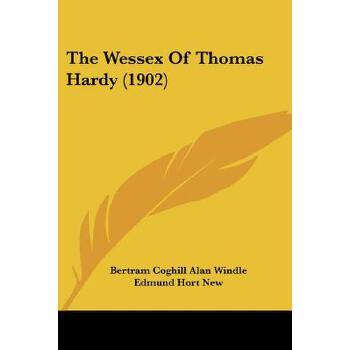 【预订】The Wessex of Thomas Hardy (1902) 预订商品,需要1-3个月发货,非质量问题不接受退换货。