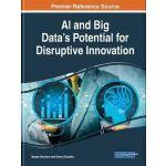 【预订】AI and Big Data's Potential for Disruptive Innovation 9