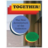 正版 Together!: The New Architecture of the Collective 新建筑合集 英