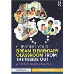 【预订】Creating Your Dream Elementary Classroom from the Insid