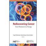 【预订】Rediscovering Cancer: From Mechanism to Therapy 9781771