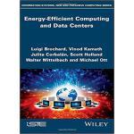 【预订】Energy-Efficient Computing And Data Centers 97817863018