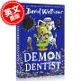 现货 魔鬼牙医 英文原版 DEMON DENTIST PB 大卫・少年幽默小说系列 大卫・威廉姆斯 罗尔德・达尔继承人 儿童小说