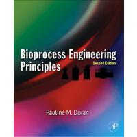【预订】Bioprocess Engineering Principles