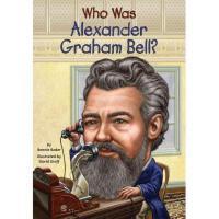 【现货】 英文原版 Who Was Alexander Graham Bell? 亚历山大・格拉汉姆・贝尔是谁 名人认