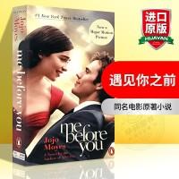 Me Before You英文版原版小说 遇见你之前 英文原版 我就要你好好的 电影原著小说 英语进口畅销书籍 搭 f