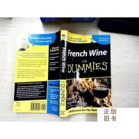 【二手旧书9成新】French Wine For Dummies 法国葡萄酒傻瓜