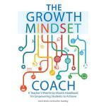 【预订】The Growth Mindset Coach: A Teacher's Month-By-Month Ha