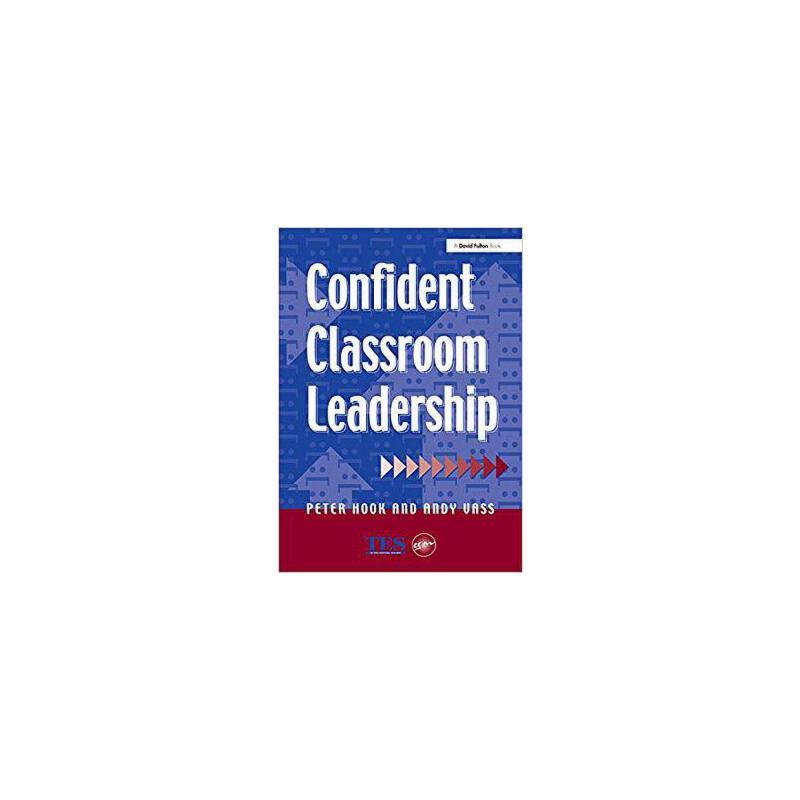 【预订】Confident Classroom Leadership 9781138149755 美国库房发货,通常付款后3-5周到货!