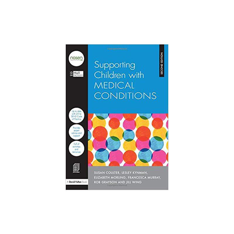 【预订】Supporting Children with Medical Conditions 9781138914896 美国库房发货,通常付款后3-5周到货!
