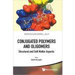 【预订】Conjugated Polymers And Oligomers 9789813225756