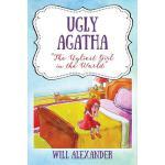 【预订】Ugly Agatha: The Ugliest Girl in the World