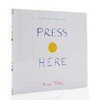 【满300-100】英文原版绘本 Press Here Herve Tullet 埃尔维杜莱 给孩子的儿童艺术启蒙书精装