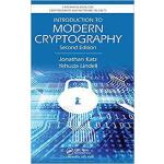 Introduction to Modern Cryptography, Second Edition 9781466