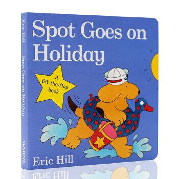 英文原版 Spot Goes on Holiday 小波系列 小玻 纸板翻翻书 Eric Hill 小玻去渡假 绘本故事