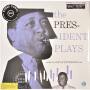 现货 [中图音像]【黑胶】奥斯卡・彼得森三重奏 首xi演出 1LP The President Plays With The Oscar Peterson Trio