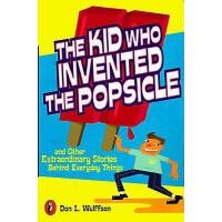 英文原版 发明冰棒的孩子 The Kid Who Invented the Popsicle: And Other Su
