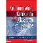 【预订】Communications,Curriculum and Classroom Practice 978113