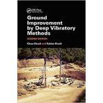 【预订】Ground Improvement by Deep Vibratory Methods 9780367139