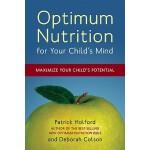 【预订】Optimum Nutrition for Your Child's Mind Maximize Your C