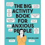 英文原版 精神焦虑症患者活动指南 The Big Activity Book for Anxious People