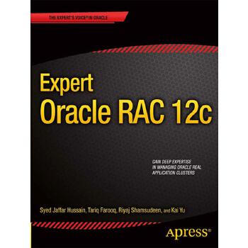 【预订】Expert Oracle Rac 12c 预订商品,需要1-3个月发货,非质量问题不接受退换货。