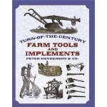 Turn-of-the-Century Farm Tools and Implements (【按需印刷】)