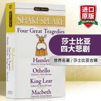 莎士比亚四大悲剧 英文原版小说 Four Great Tragedies 哈姆雷特/奥赛罗/李尔王/麦克白 Shake